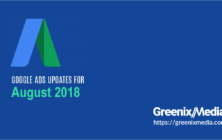 Google ad updates August 2018